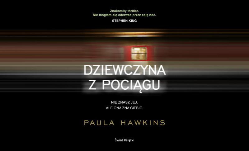 """Paula Hawkins — """"Dziewczyna z pociągu"""" (Recenzja książki)"""