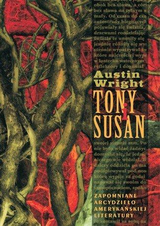 """Austin Wright — """"Tony i Susan"""" (Recenzja książki)"""