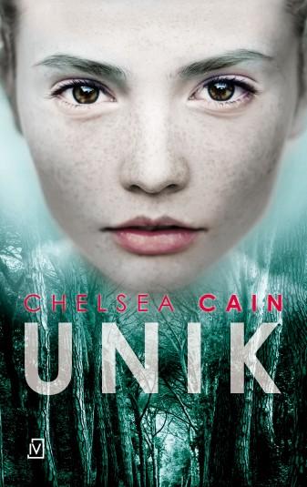 """Chelsea Cain — """"Unik"""" (Recenzja książki)"""