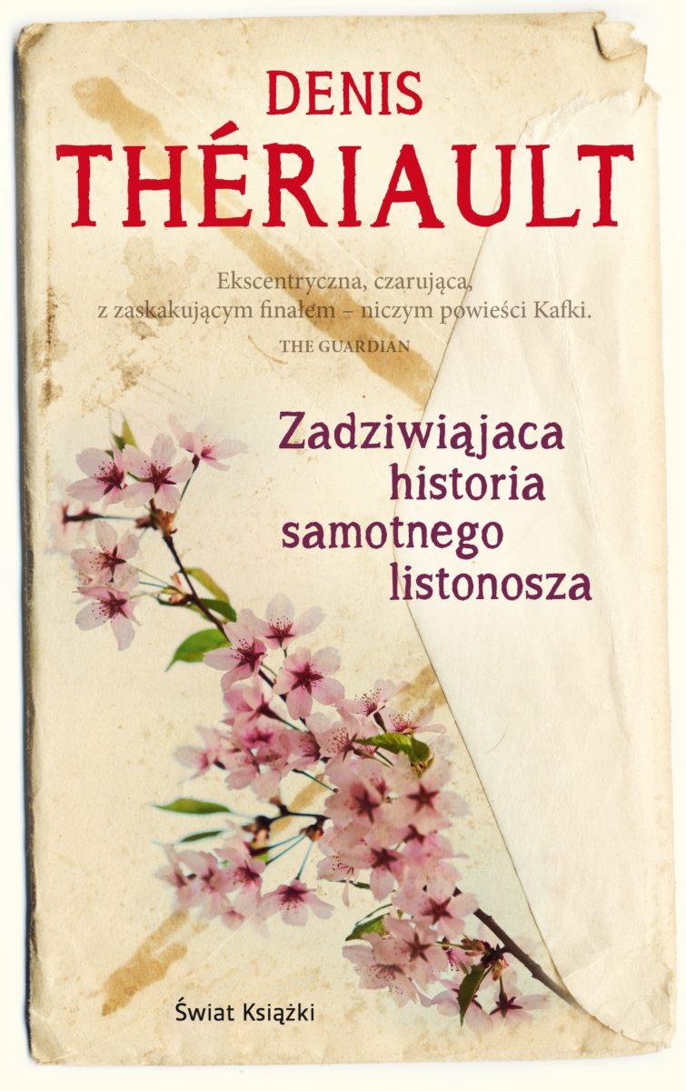 """Denis Thériault — """"Zadziwiająca historia samotnego listonosza"""" (Recenzja książki)"""