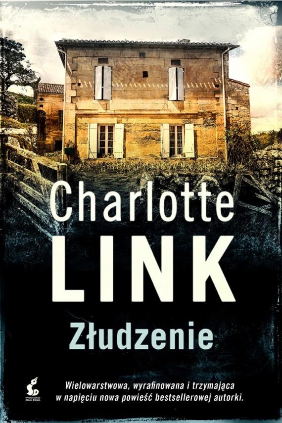 """Charlotte Link – """"Złudzenie"""" (Recenzja książki)"""