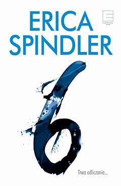"""Siódemka"" i ""Szóstka"" – Erica Spindler (Recenzja książek)"