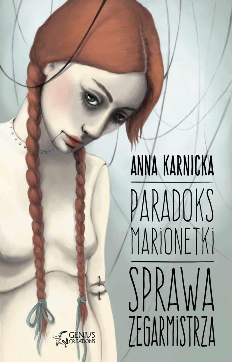"""Anna Karnicka – """"Paradoks marionetki: sprawa Zegarmistrza"""" (Recenzja książki)"""